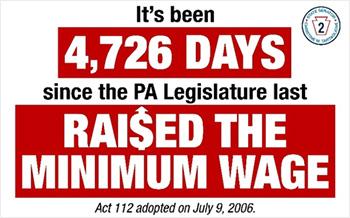 It's been 4,726 Days since the PA Legislature last Raised the Minimum Wage